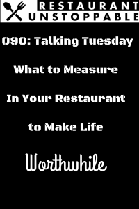 090 Talking Tuesday | What to Measure In