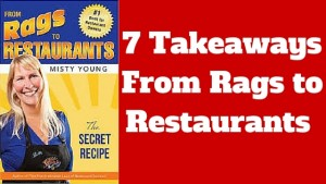 7 Takeaways From Rags to Restaurants