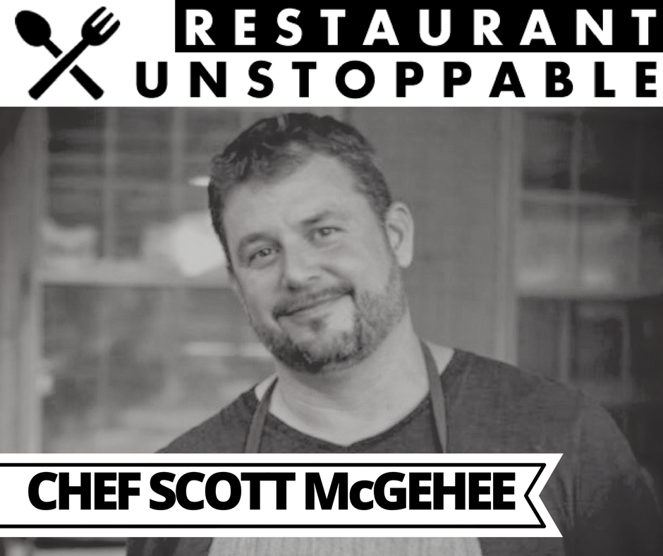 324: Staying consistently positive with Chef Scott McGehee