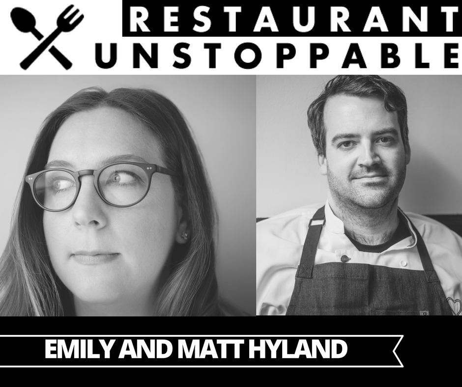 354: Giving up everything for your restaurant with Matt and Emily Hyland