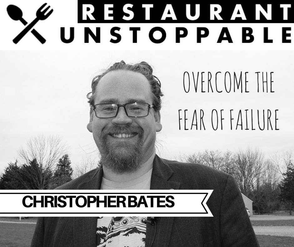 372: Overcoming the fear of failure with Christopher Bates
