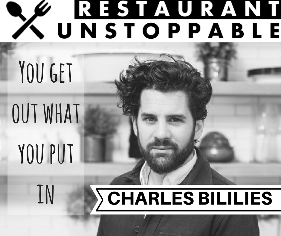 378: You get out what you put in with Charles Bililies