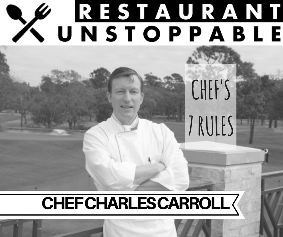 387: The 7 Rules of Greatness with Chef Charles Carroll