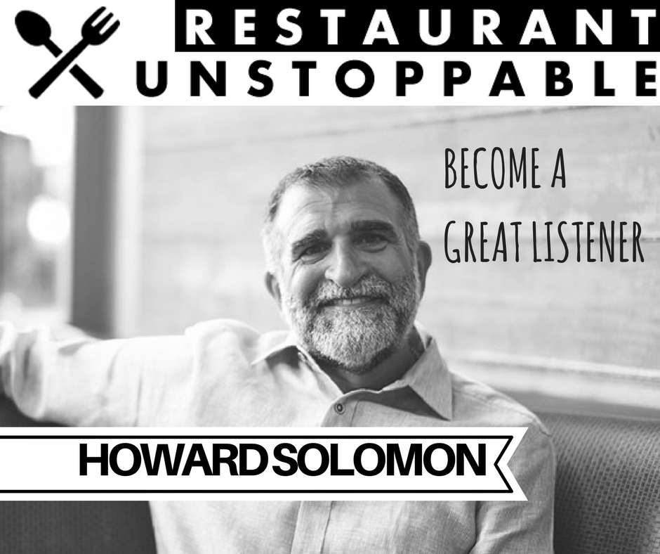 391: How to become a great listener with Howard Solomon
