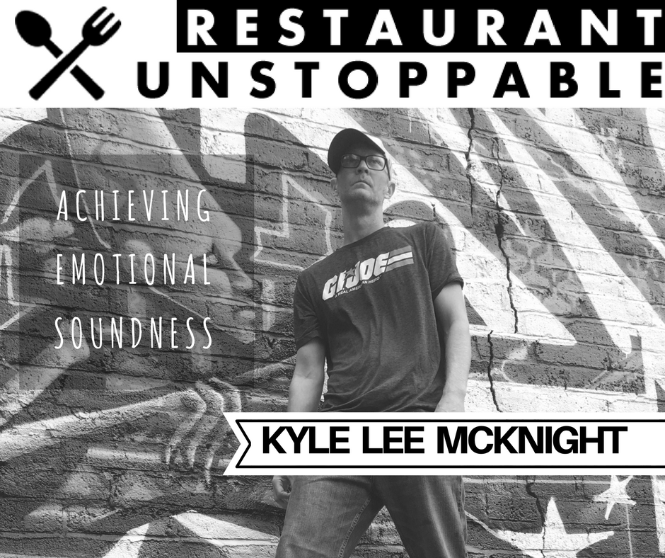 393: Becoming emotionally sound with Kyle Lee Mcknight