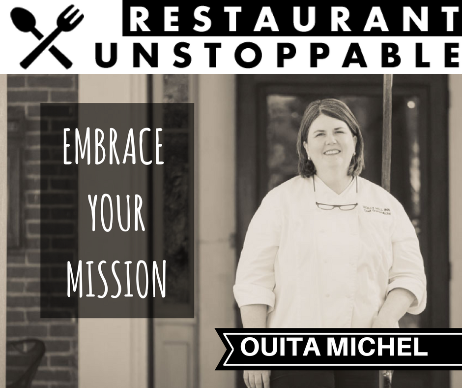 406: Embracing your mission with Ouita Michel