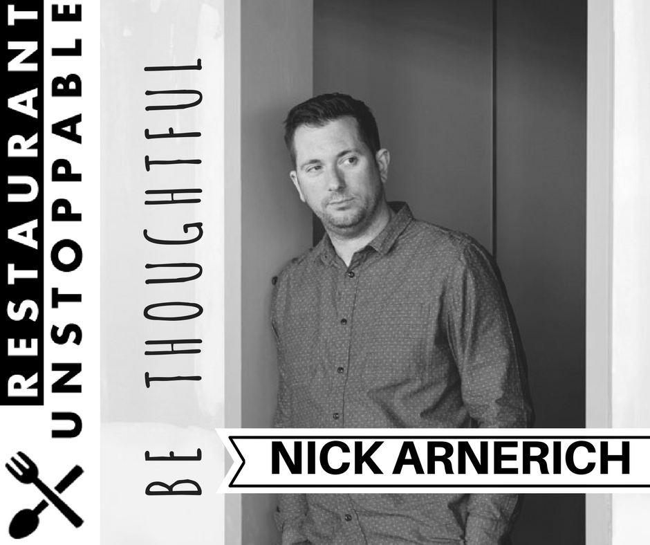 403: Being Thoughtful with Nick Arnerich
