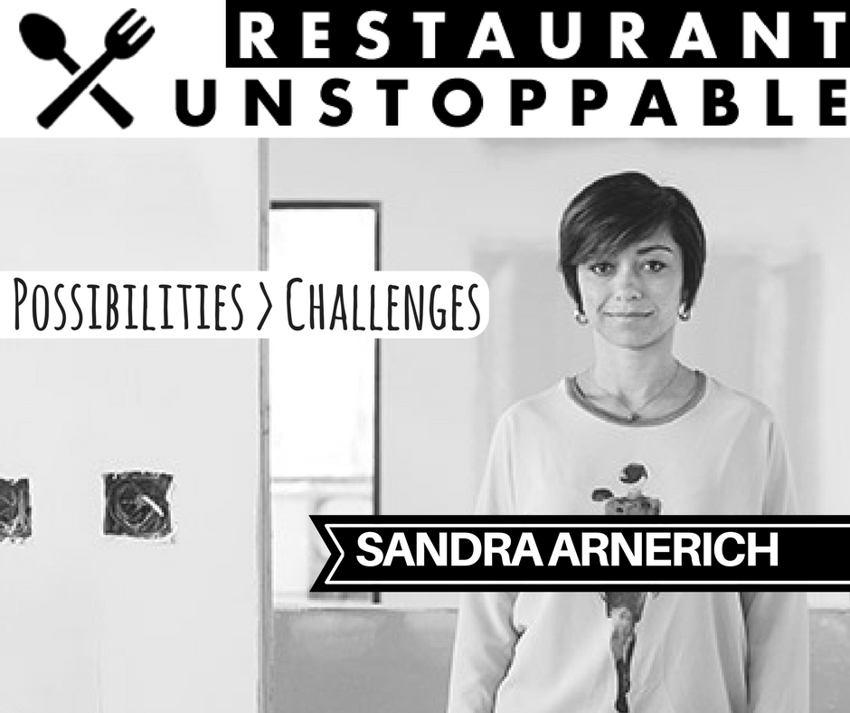 408: Greater possibilities than challenges with Sandra Arnerich