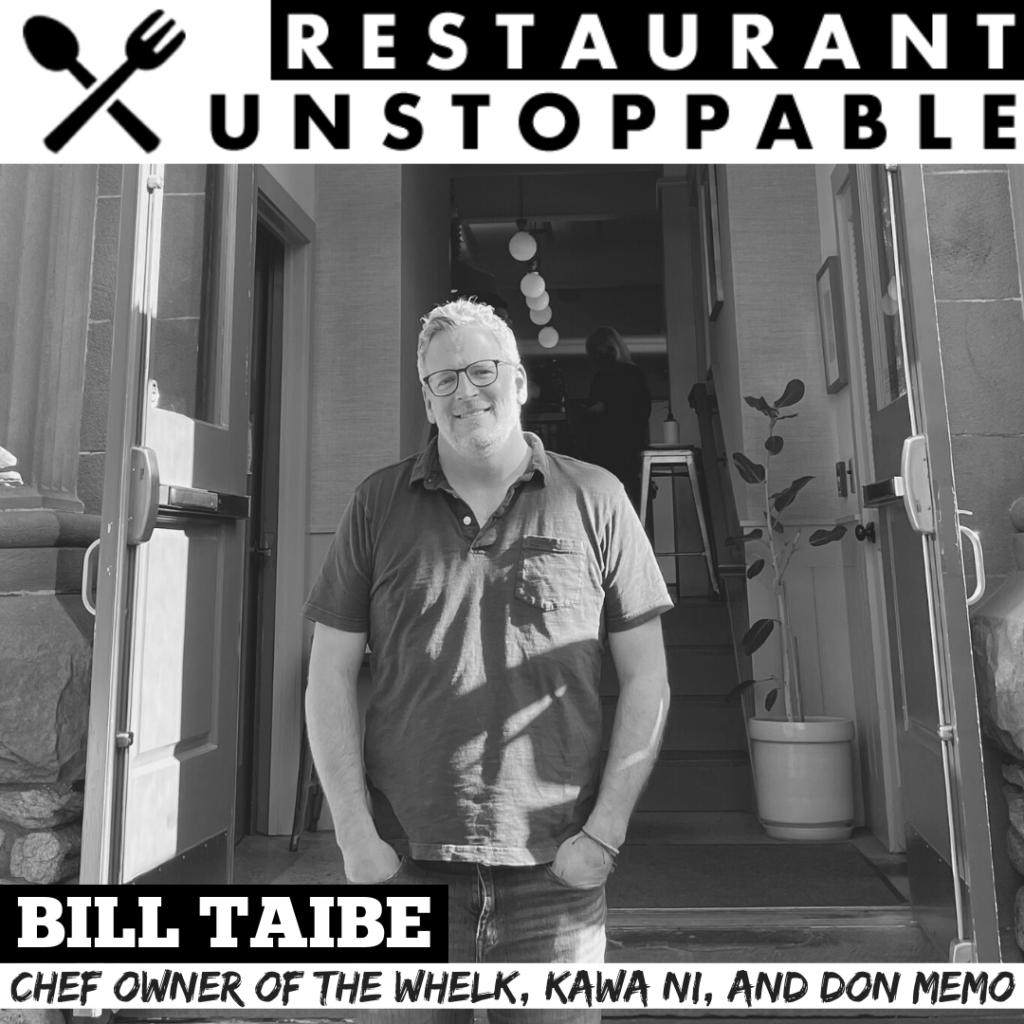 Bill Taibe Restaurant Unstoppable Podcast