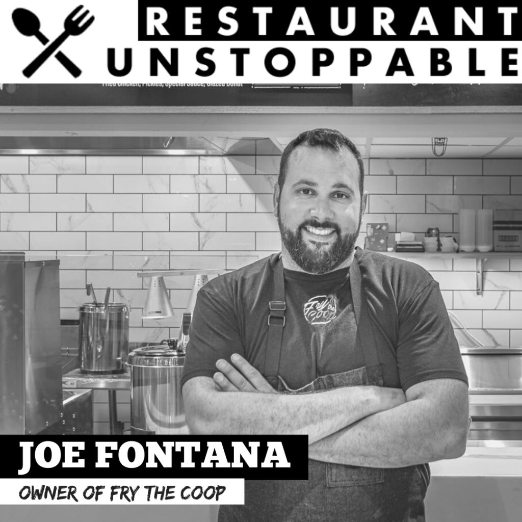 Joe Fontana Restaurant Unstoppable Podcast 3