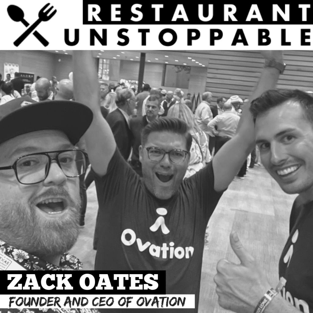 Zack Oates Restaurant Unstoppable Podcast