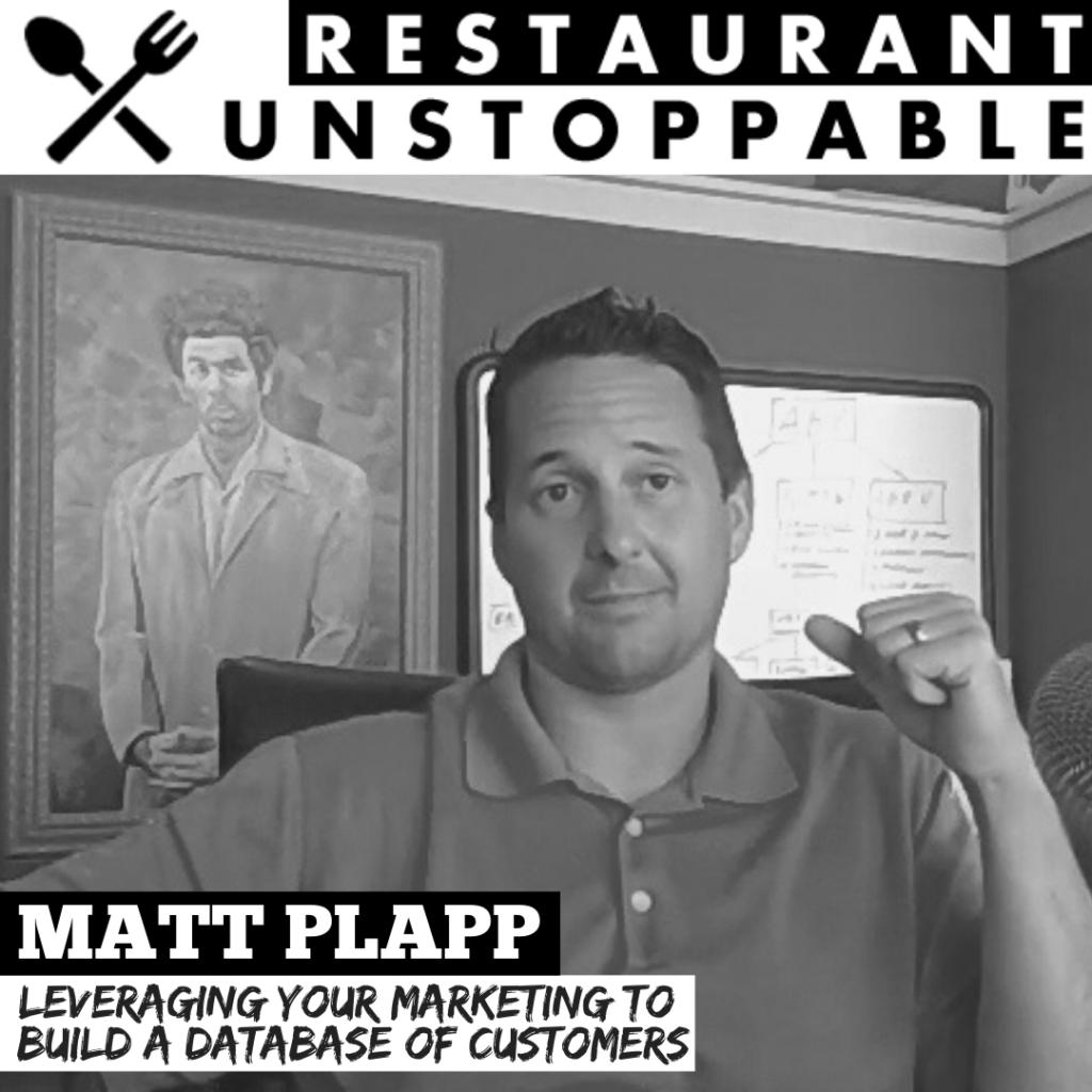 Matt Plapp Restaurant Unstoppable Podcast