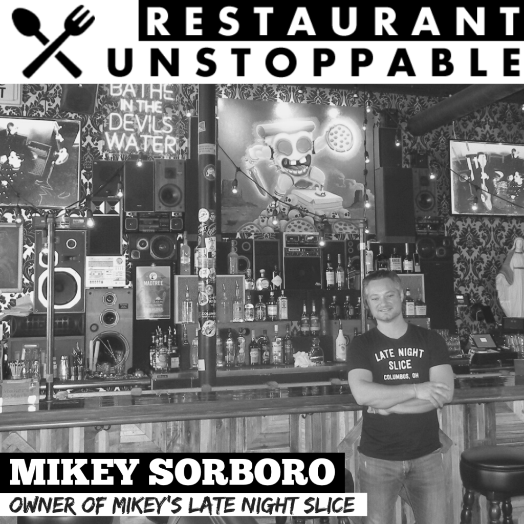 Mikey Sorboro Restaurant Unstoppable Podcast