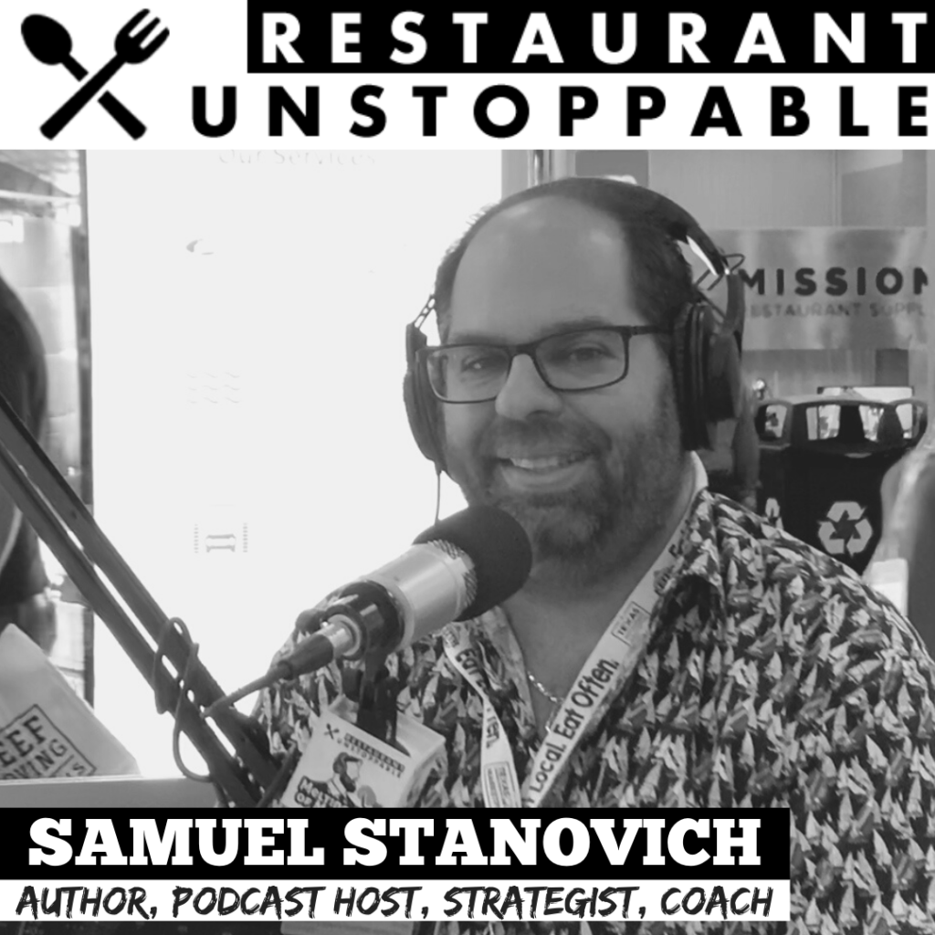 Samuel Stanovich Restaurant Unstoppable Podcast